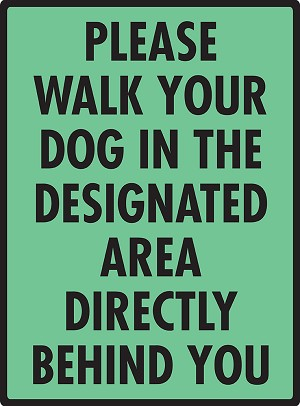 Please Walk Your Dog in the Designated Area Sign