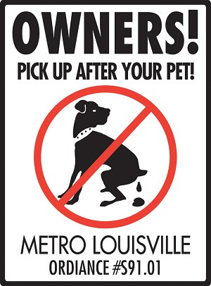 Owners! Pick Up After Your Pet! Personalized Sign